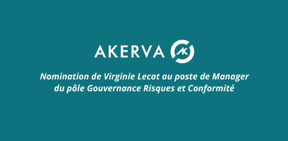 [ PRESSE ] : Virginie Lecat nommée Manager du pôle Gouvernance, Risques et Conformité d'Akerva